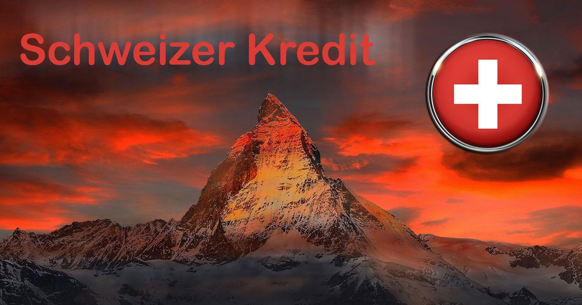 Schweizer Kredit